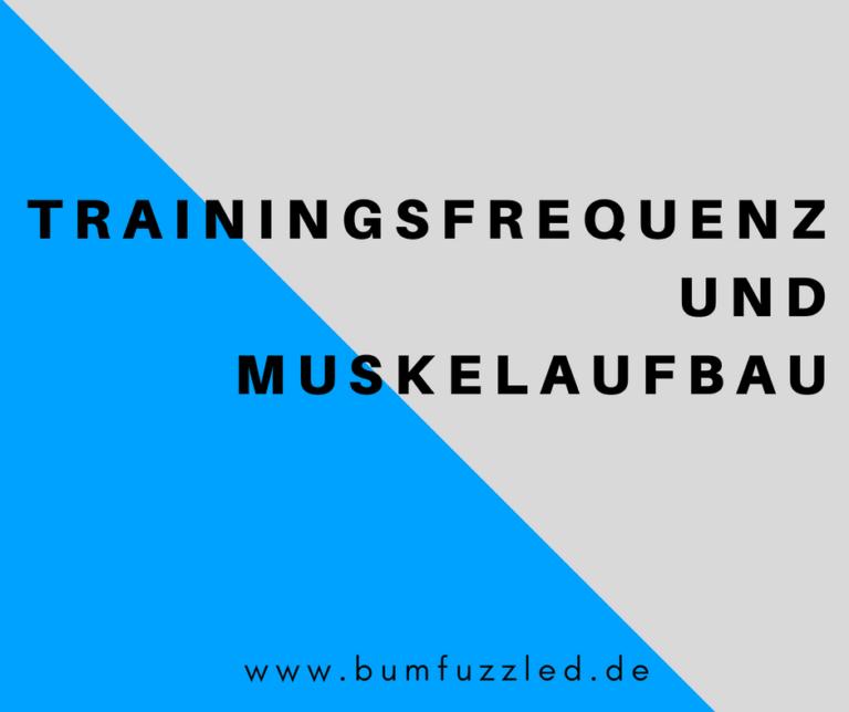 Die optimale Trainingsfrequenz für schnellen Muskelaufbau