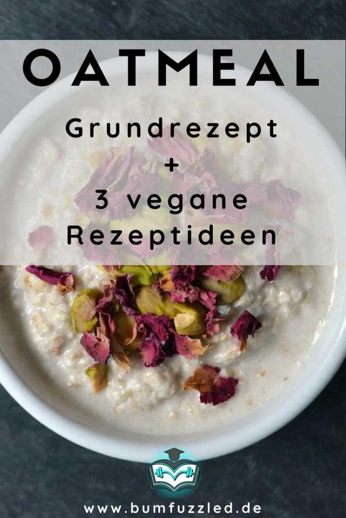 oatmeal-grundrezept-vegan-rezept