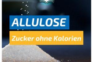 Allulose: Der alternative Zucker ohne Kalorien