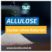 Allulose kaufen - der Zucker ohne Kalorien