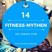 Fitness-Mythen die Unsinn sind